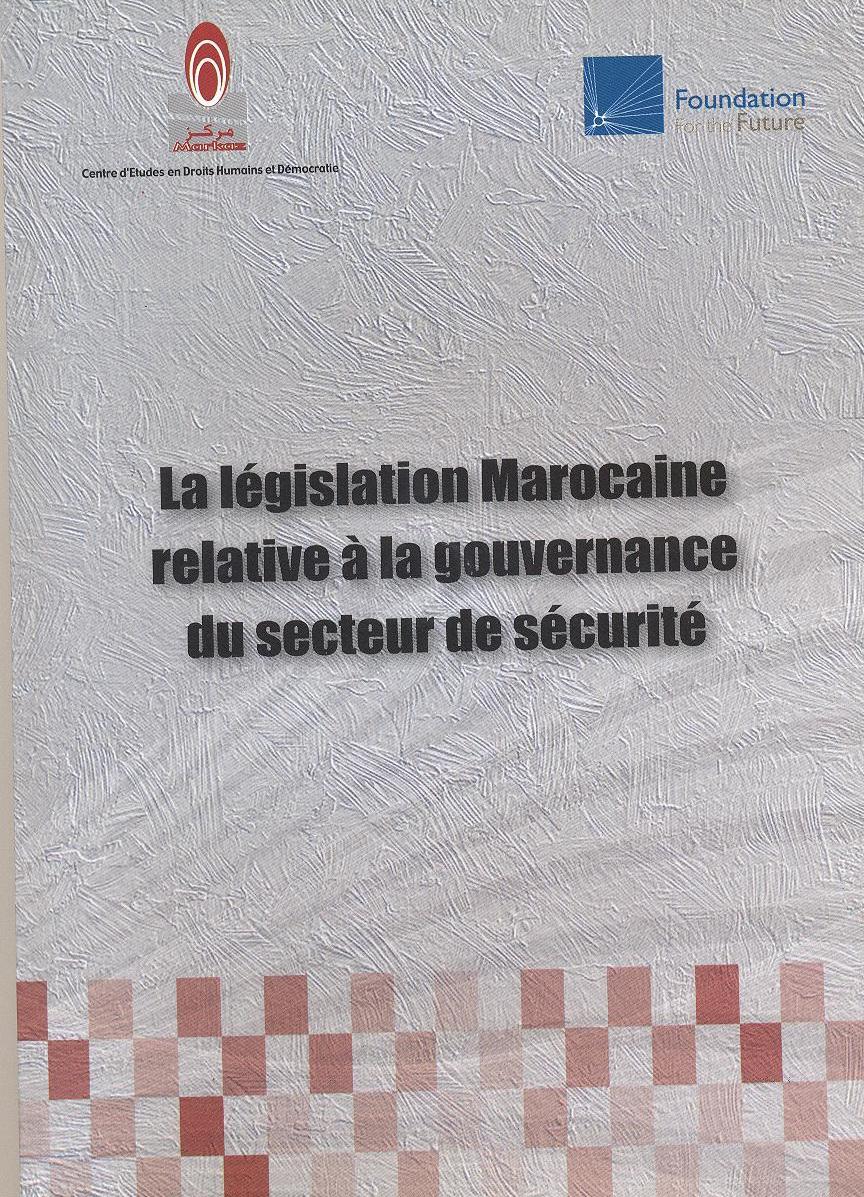 La législation marocaine en matière de sécurité