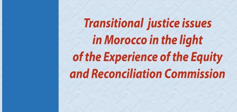 Questions de la justice transitionnelle à la lumière de l'expérience de l'IER